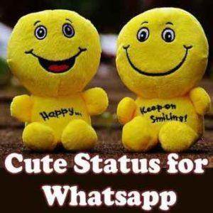 Top Cute Status For Whatsapp