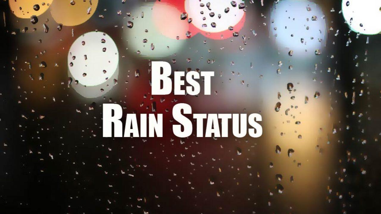 Top best Rain Status For Whatsapp