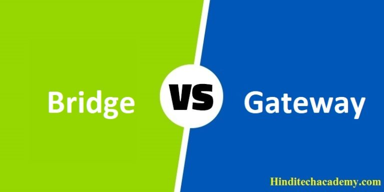 Difference Between Bridge and Gateway in Hindi