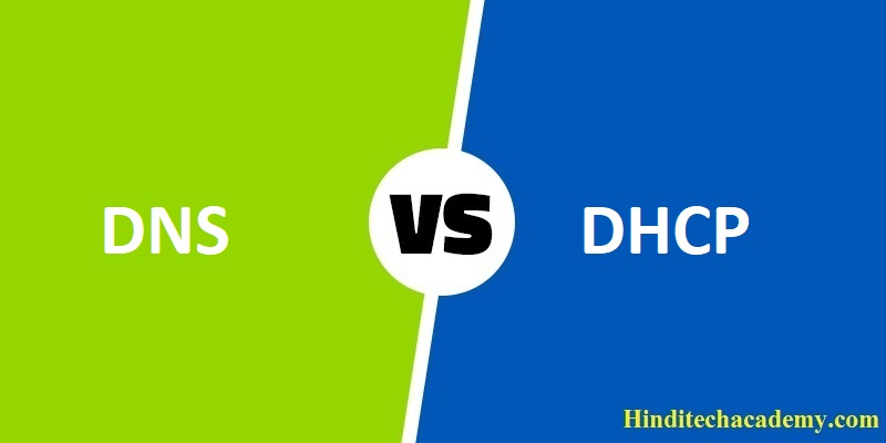Difference Between DNS and DHCP in Hindi