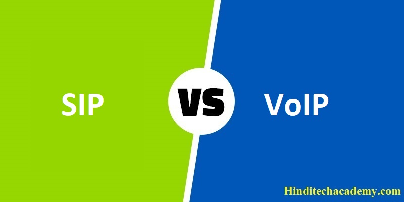 Difference Between SIP and VoIP in Hindi
