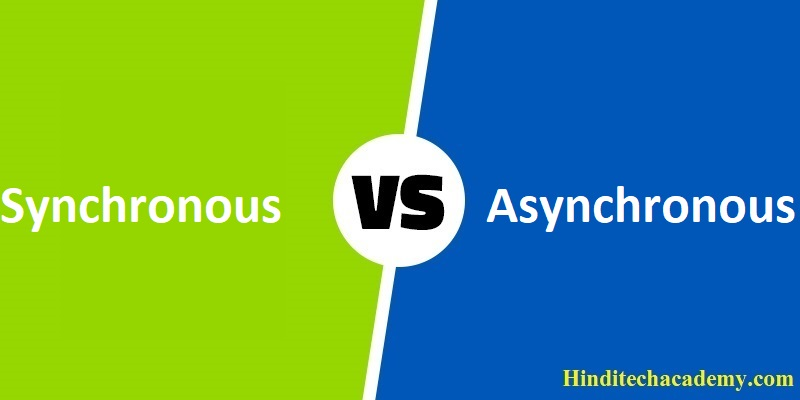 Difference Between Synchronous and Asynchronous Transmission in Hindi