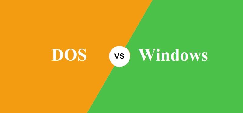 DOS और Windows में क्या अंतर है?