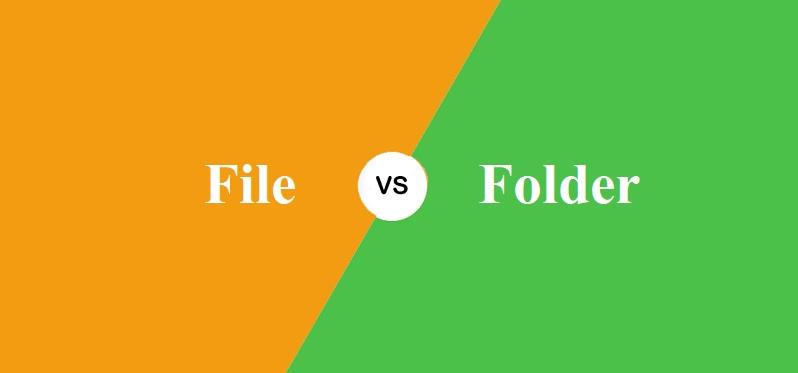 File और Folder में क्या अंतर है?