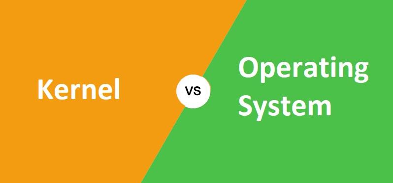 Kernel और Operating System में क्या अंतर है?
