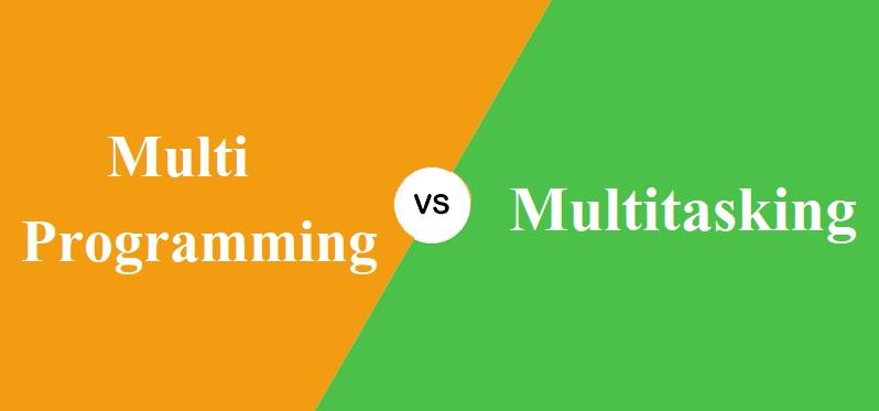 Multiprogramming और Multitasking में क्या अंतर है?