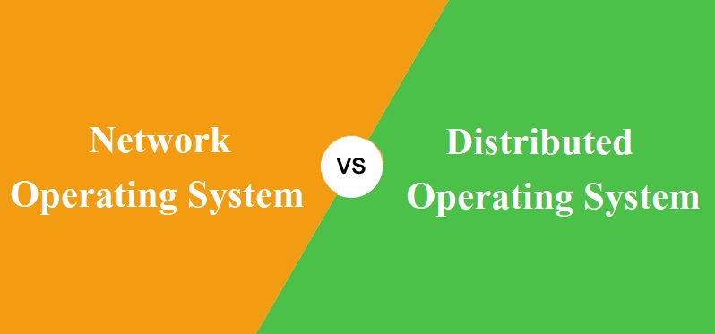 Network Operating System और Distributed Operating System में क्या अंतर है