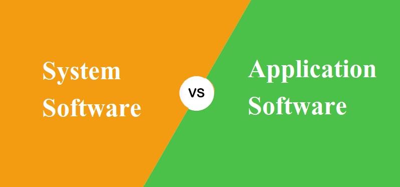System Software और Application Software में क्या अंतर है?