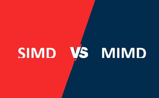 SIMD और MIMD में क्या अंतर है?