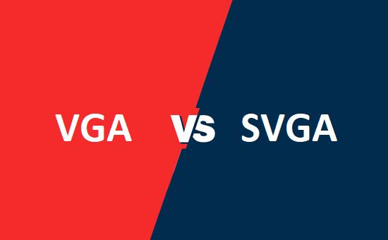 VGA और SVGA में क्या अंतर है?